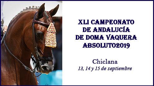 XLI Campeonato de Andalucía de Doma Vaquera Absoluto 2019