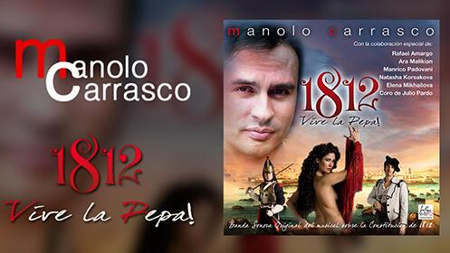 CD Manolo Carrasco: 1812 Vive la Pepa